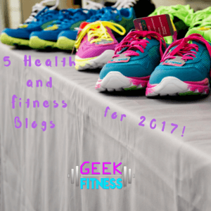 5 Health and Fitness Blogs for 2017