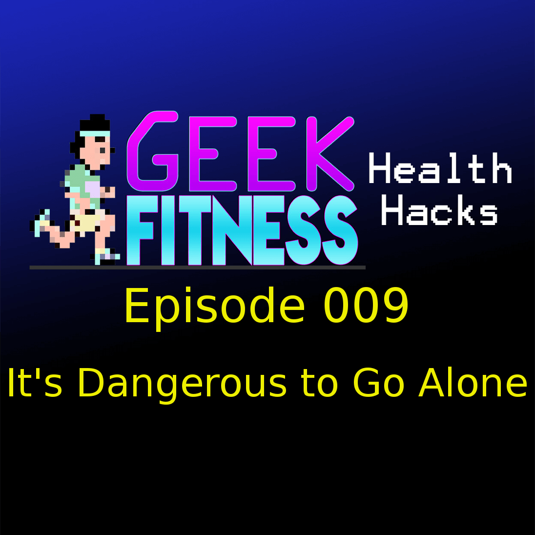 """It's Dangerous to Go Alone"" + Ermagerd Linux Ubuntu! (Geek Fitness Health Hacks, Episode 009)"