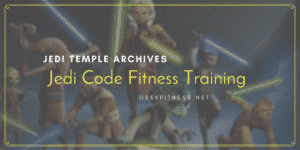 jedi temple archives - jedi code fitness training - real life Jedi workout for mindfulness and meditation