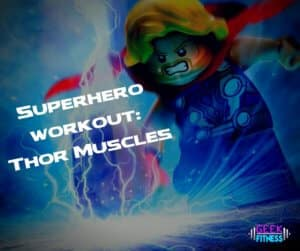 Superhero workout - how to get Thor muscles