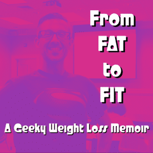 From Fat to Fit - Podcast Art